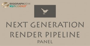 siggraph 2014_nextgenerationpanel